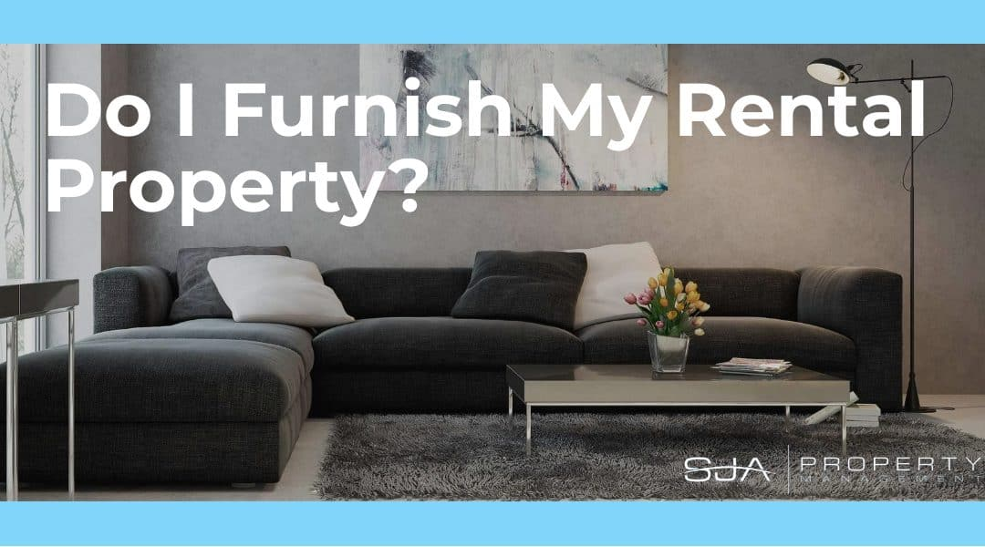 Bellevue Property Management Company Answers The Question Do I Furnish My Rental Property Sja Property Management