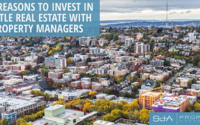 Top Reasons to Invest in Seattle Real Estate Using Property Managers